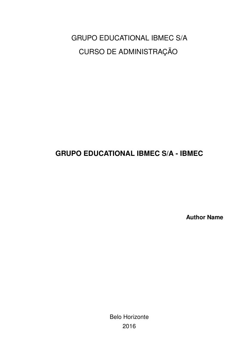 Grupo Educational IBMEC S/A - IBMEC